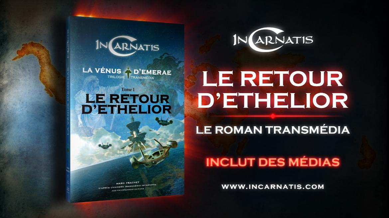 InCarnatis, le roman transmédia