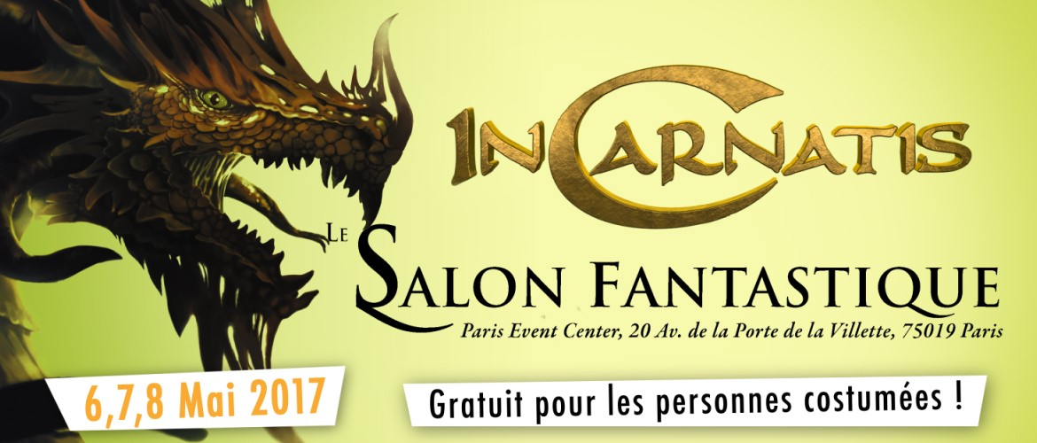 Incarnatis au salon fantastique les 6 7 8 mai 2017 paris for Salon fantastique paris