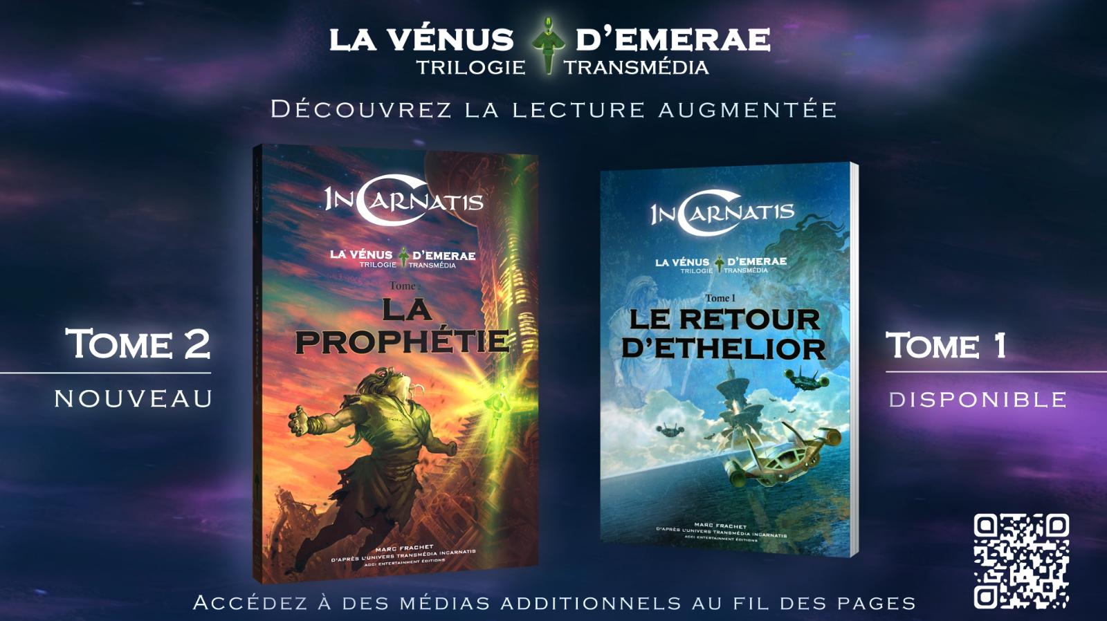 InCarnatis, La Prophétie, tome 2 de la trilogie transmédia InCarnatis La Vénus d'Emerae